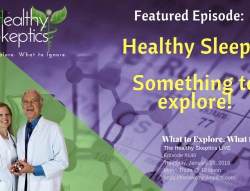 Healthy Sleep Aids (Episode #140) | The Healthy Skeptics