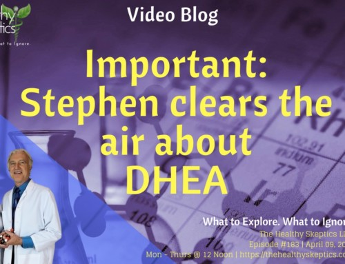 DHEA Update (Episode #183)