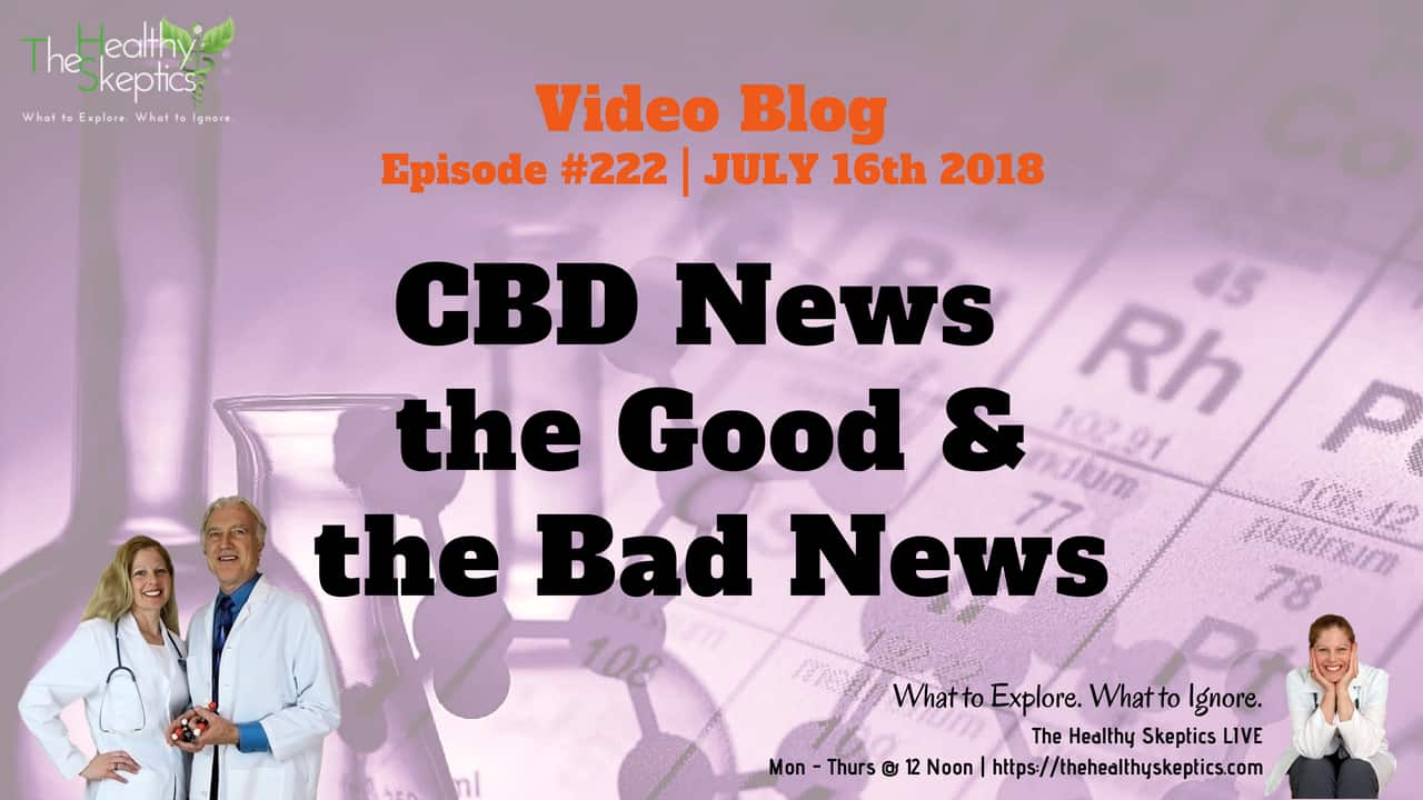 CBD News Updatae (Episode #222)
