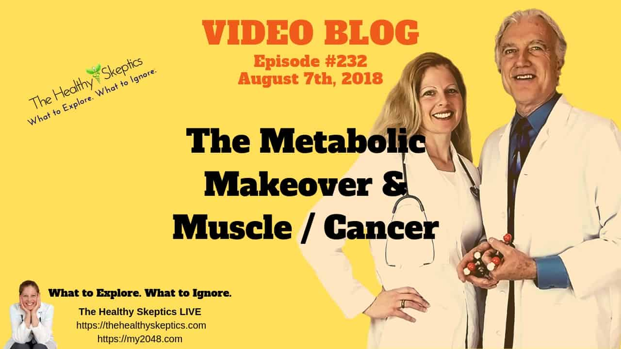 Muscle's & Cancer (Episode #232)