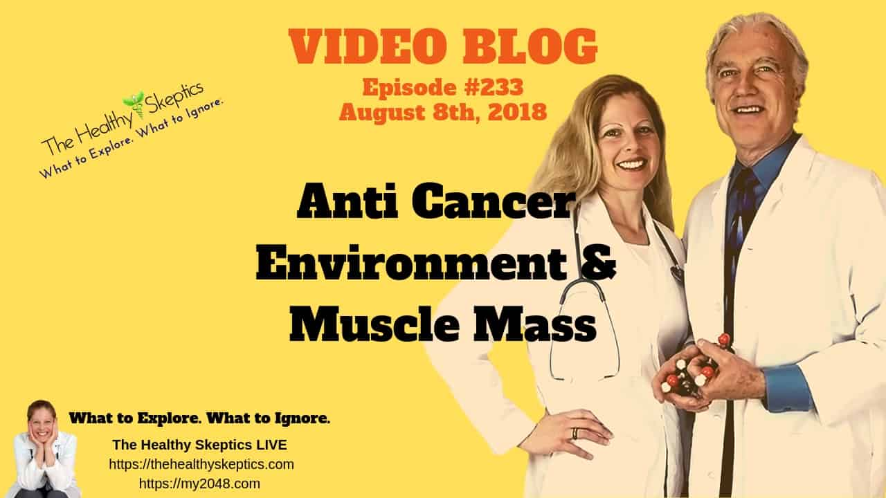 Why Muscle Mass is Important (Episode #233)