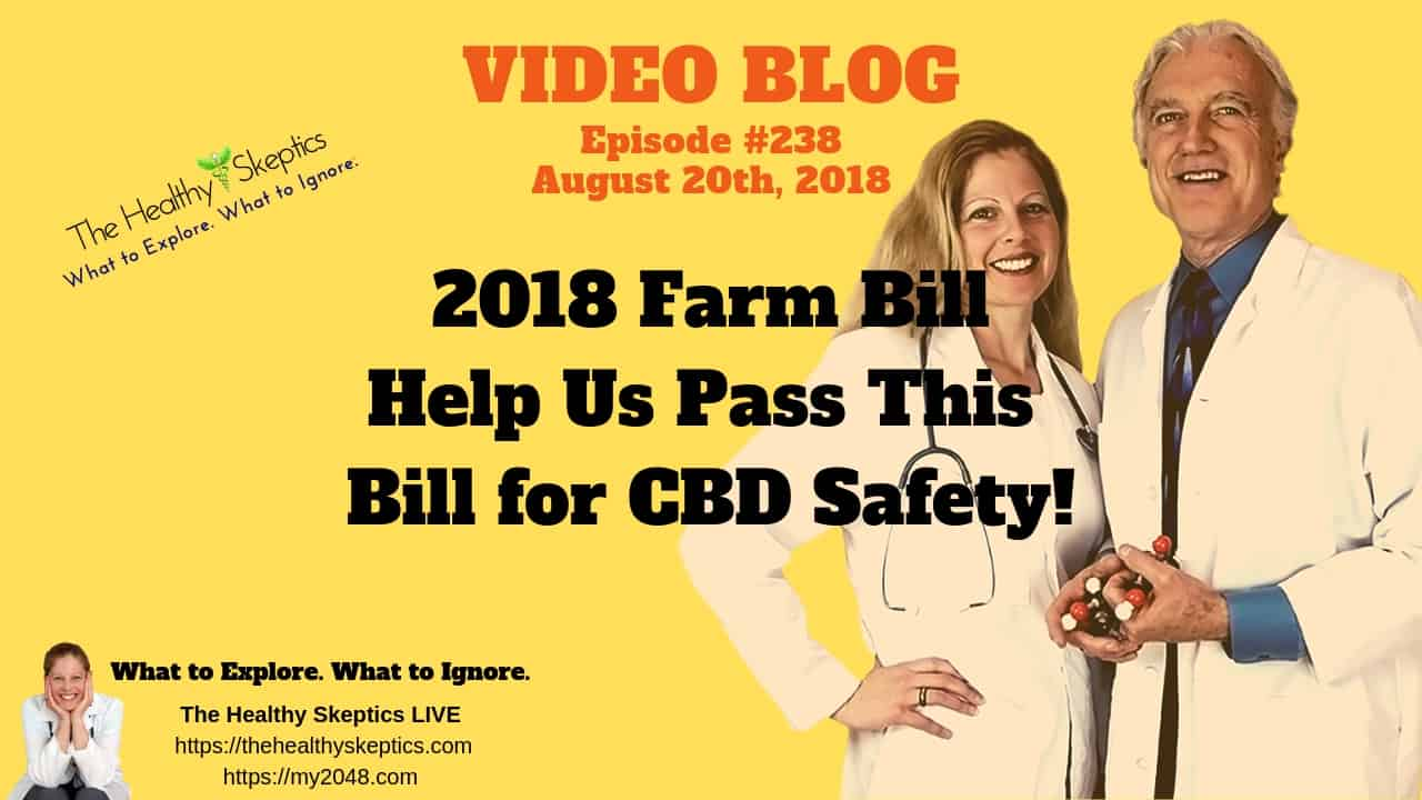 CBD & 2018 Farm Bill (Episode #238)