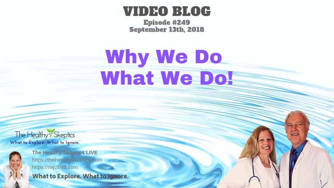 Why We Do This! (Episode #249)